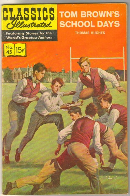 Classic Illustrated #45 hrn#161 Tom Brown's School Days by Thomas Hughes comic book fine/very fine 7.0