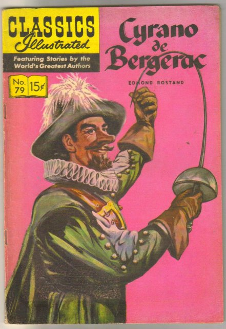 Classic Illustrated #79 hrn#133 Cyrano de Bergerac by Edmond Rostand comic book fine/very fine 7.0