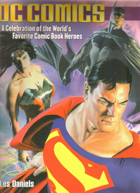 DC Comics A Celebration of the World's Favorite Comic Book Heroes trade paperback brand new mint