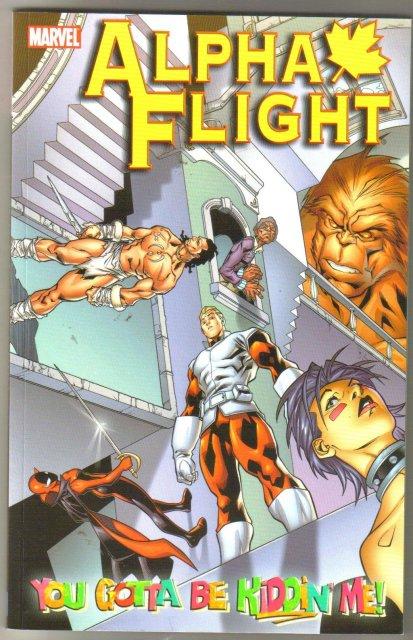 Alpha Flight You Gotta Be Kiddin'  Me trade paperback brand new mint