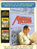 American Splendor The Life and Times of Harvey Pekar