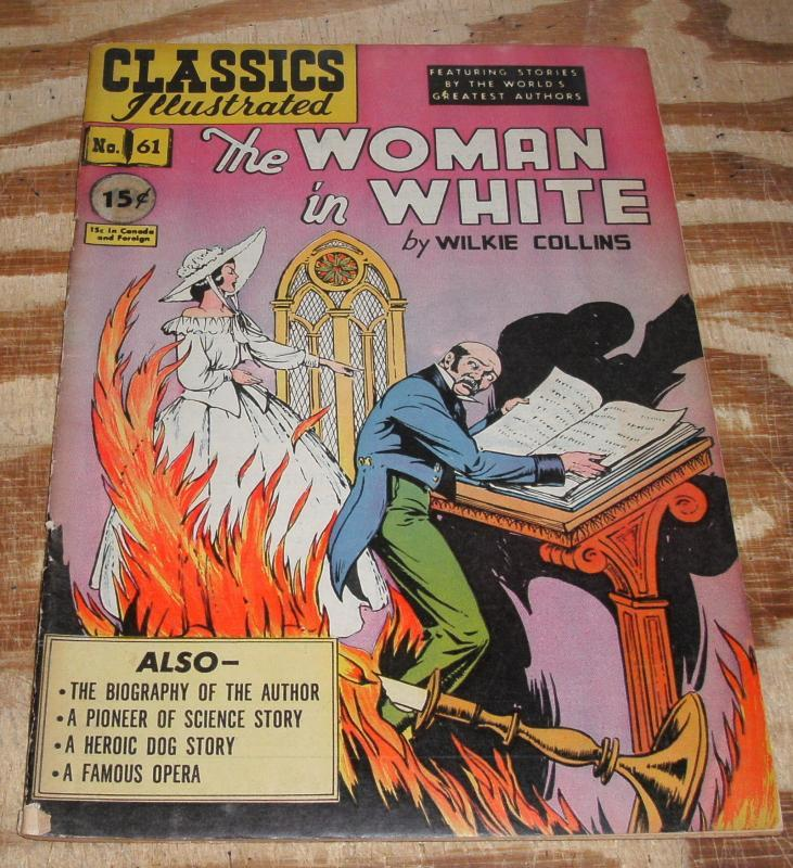 Classic Illustrated #61 hrn#62 The Woman in White  fine+ 6.5