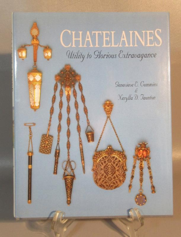 1994 Collector's Book Chatelaines Utility To Glorious Extravagance Cummins 1st Edition New Condition Hard Cover