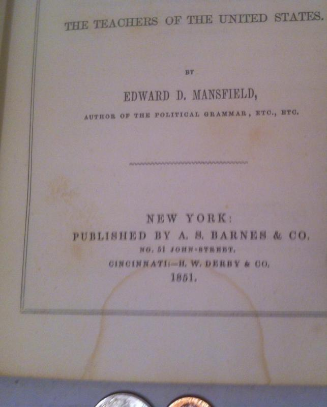 Vintage 1851 Hardcover Book, American Education, Normal Used Good Condition Book, First Edition, Edward D. Mansfield