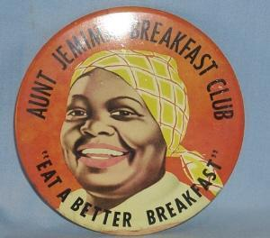 AUNT JEMIMA'S BREAKFAST CLUB Lithographed Metal Pin - Ethnographic