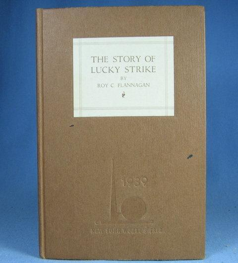 The Story of LUCKY STRIKE Cigarettes * New York Worlds Fair Edition 1938 Book