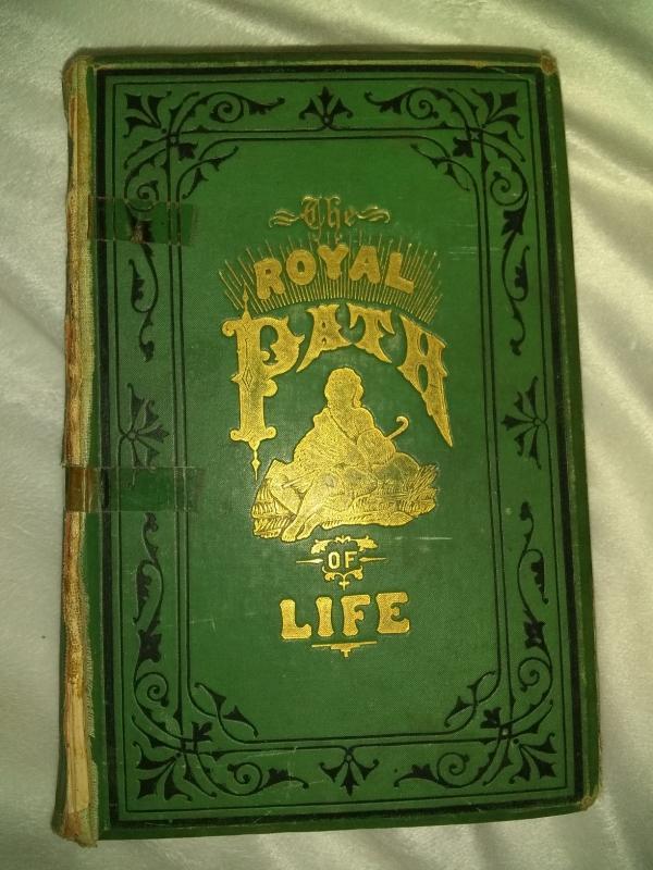 1879 The Royal Path of Life