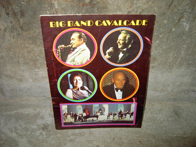 BIG BAND CAVALCADE FESTIVAL PROGRAM BOB CROSBY FREDDY MARTIN RED NORVO HELEN FORREST COLUMBIA NEW YORK 1974 DUNETZ LOVETT