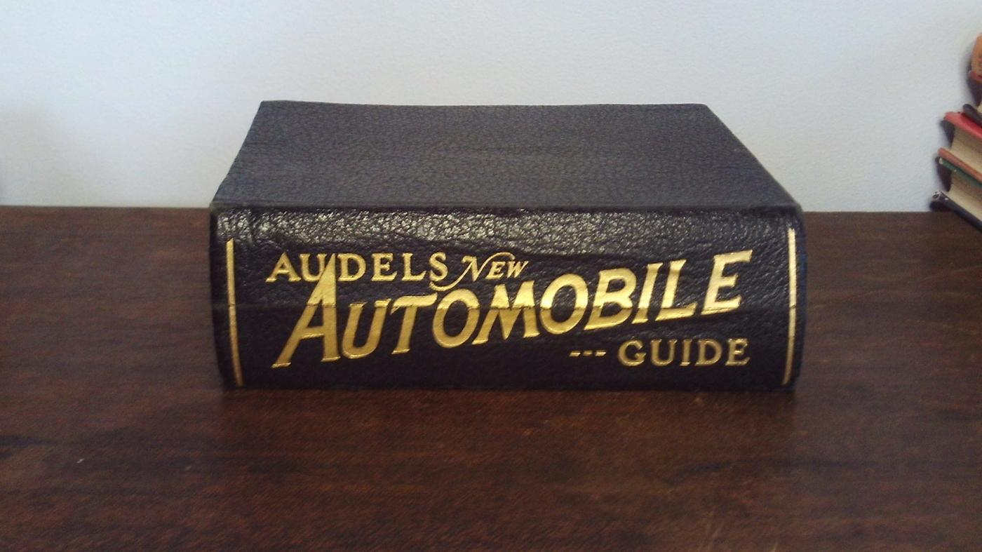 AUDELS NEW AUTOMOBILE GUIDE by FRANK D GRAHAM COPYRIGHT 1938