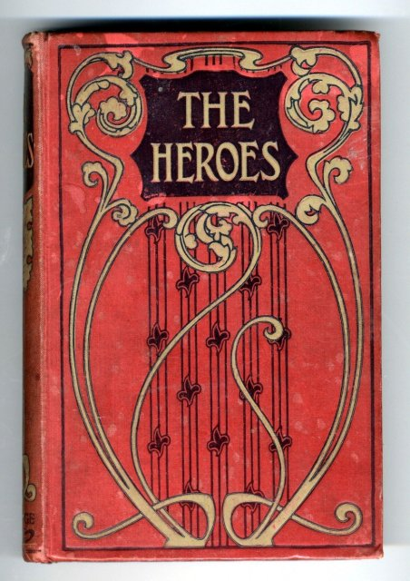 The Heroes or Greek Fairy Tales  for my Children/ by Rev C. Kingsley /  S. W. Partridge Co. London
