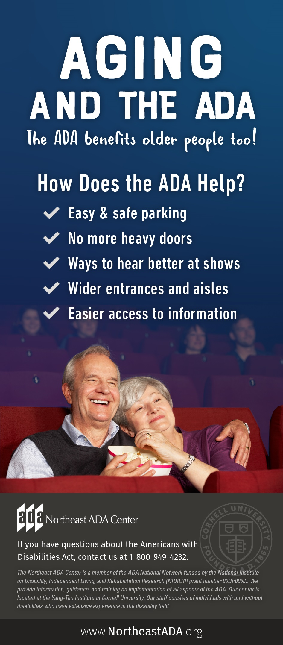 Infographic titled 'Aging and the ADA' featuring a senior couple in a movie theater. The ADA benefits older people too! How does the ADA Help? Easy and safe parking. No more heavy doors. Ways to hear better at shows. Wide entrances and aisles. Easier access to information.  If you have questions about the Americans with Disabilities Act, contact the Northeast ADA Center at 1-800-949-4232