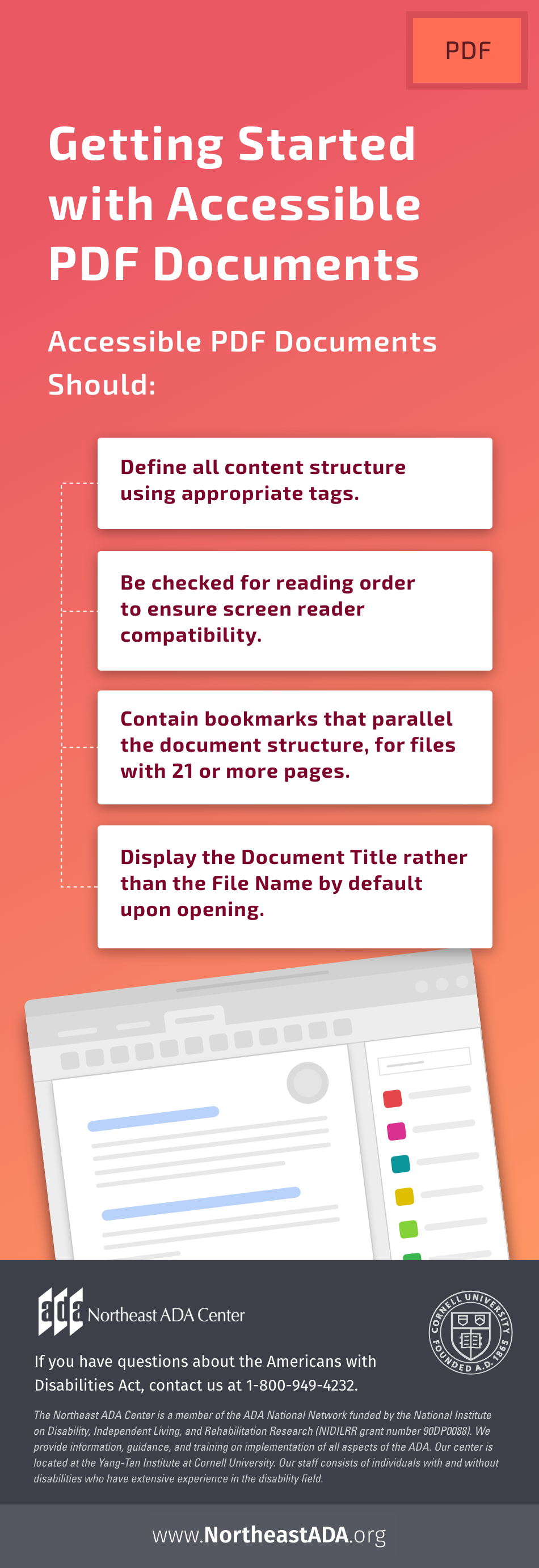 Infographic titled 'Getting Started with Accessible PDF Documents' featuring an image of Adobe Acrobat and text boxes with tips: Accessible PDF Documents Should: Define all content structure using appropriate tags. Be checked for reading order to ensure screen reader compatibility. Contain bookmarks that parallel the document structure, for files with 21 or more pages. Display the Document Title rather than the File Name by default upon opening. If you have questions about the Americans with Disabilities Act, contact us at 1-800-949-4232.