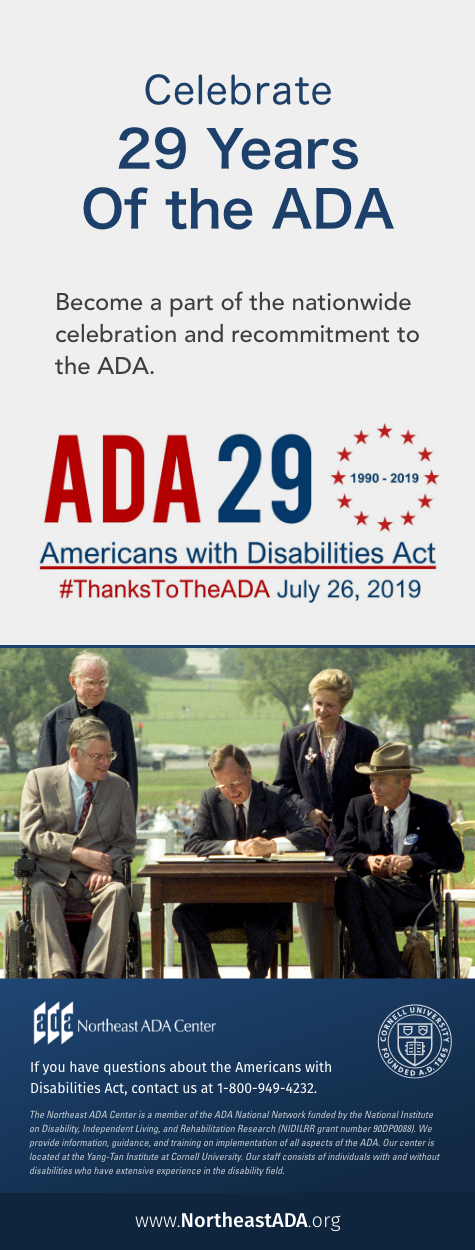 Infographic titled 'Celebrate 29 Years of the ADA' featuring a photo of President George H. W. Bush signing the Americans with Disabilities Act, surrounded by disability activists and the ADA 29th Anniversary Logo. Become a part of the nationwide celebration and re-commitment to the ADA. Hashtag ThanksToTheADA. July 26, 2019.