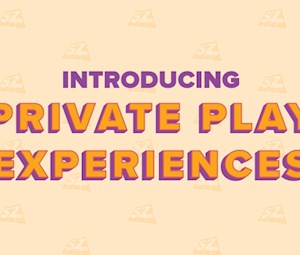 Private Play Experience