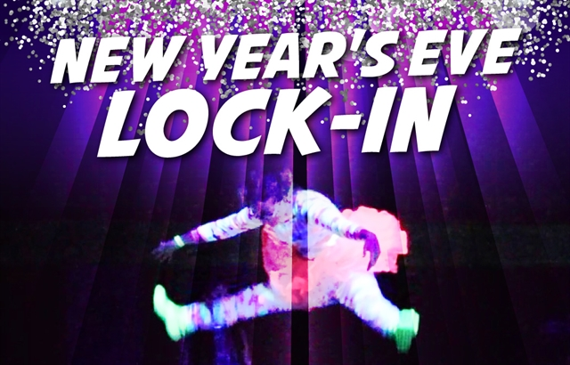 New Year's Eve Lock-in 2018