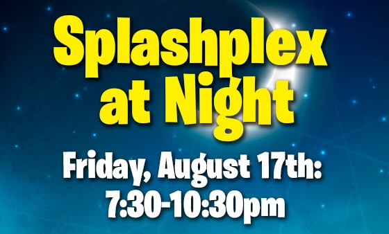Summer 18-Splashplex at Night