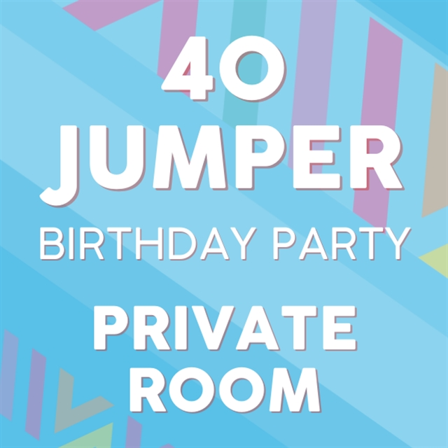 40 Jumper PRIVATE Room Party