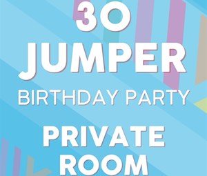 30 Jumper PRIVATE Room Party