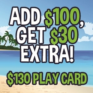 Add $100 Get $30 Extra ($130 Play Card)