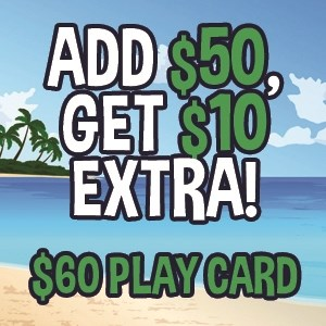 Add $50 Get $10 Extra ($60 Play Card)