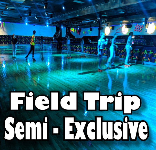 Field Trips - Semi Exclusive
