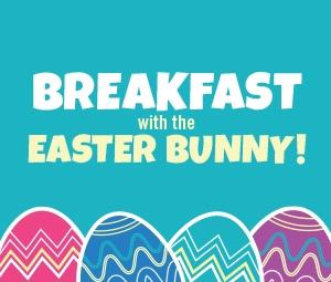 Easter Bunny Breakfast