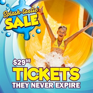 Splashtastic Ticket Sale $29.95