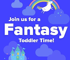 Fantasy Toddler Time