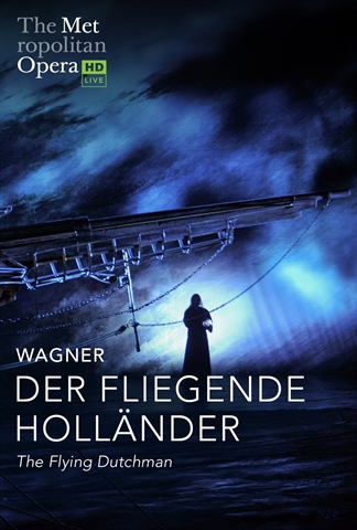 Met HD Live: Der Fliegende Hollander