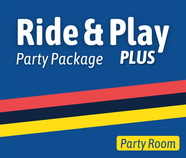 Ride & Play PLUS Party (Room)