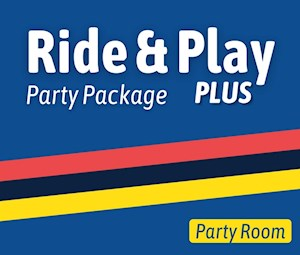 Ride & Play PLUS Party