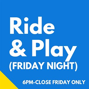 Family Fun Friday Ride & Play Pass