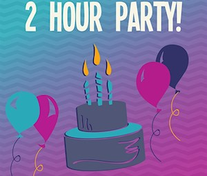 2 Hour Party