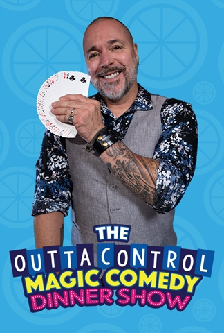 Outta Control Magic Comedy Dinner Show