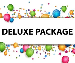 *Deluxe Party Package