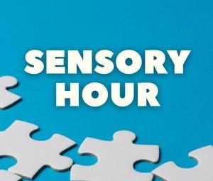 Sensory Hour