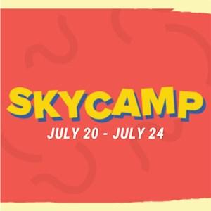 Sky Camp July 20-July 24
