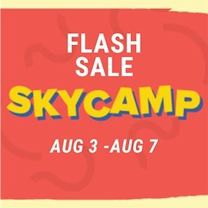 Copy Sky Camp Flash Sale Aug3-Aug 7