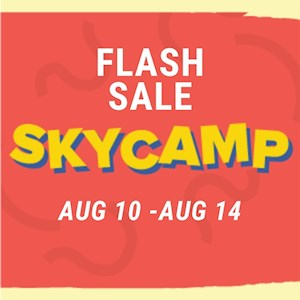 Sky Camp Flash Sale August 10-August 14