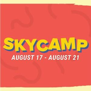 Sky Camp August 17-August 21