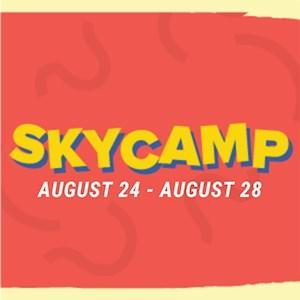 Sky Camp August 24-August 28