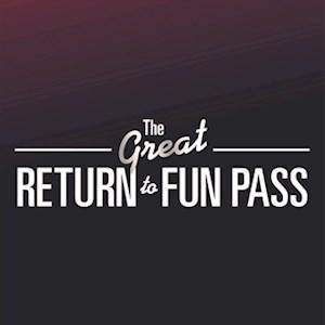 Return to Fun Ride Pass