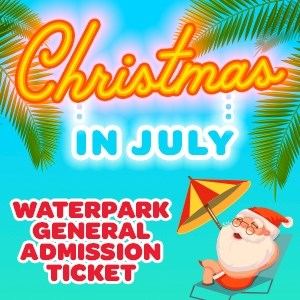 $15.99 Water Park Christmas in July