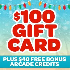 $100 Gift Card (+$40 Bonus Arcade Credits)