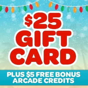 $25 Gift Card (+$5 Bonus Arcade Credits)