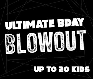 Ultimate Bday Blowout