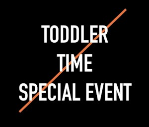 5. Toddler Time Special Event