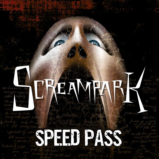 Screampark Speed Pass