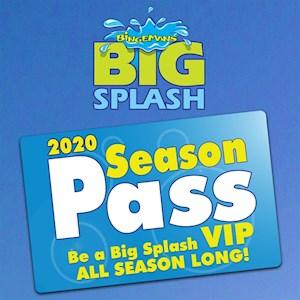 2020 Big Splash Seasons Pass