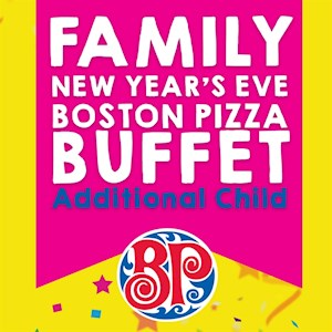 New Year's Eve Boston Pizza Buffet - Additional Child